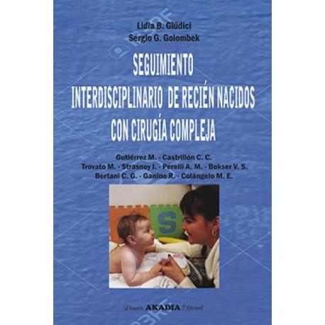 SEGUIMIENTO INTERDISCIPLINARIO DE RECIEN NACIDOS CON CIRUGIA COMPLEJA
